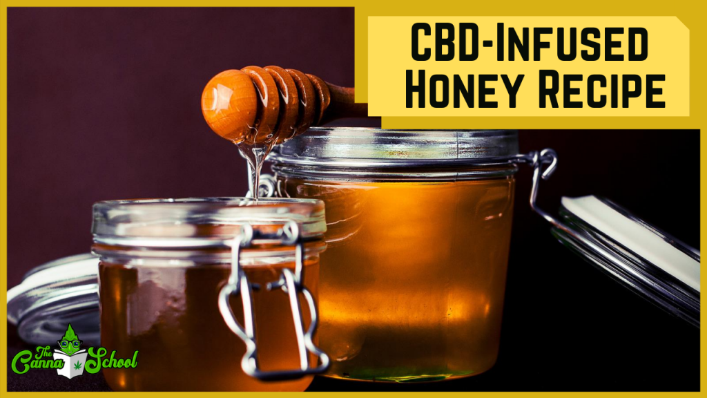 cbd infused honey recipe with a glass jar of honey filled to the top.