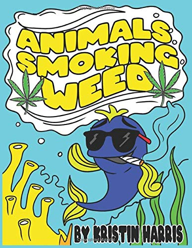 Animals smoking weed stoner coloring book with a fish on the cover smoking a joint.