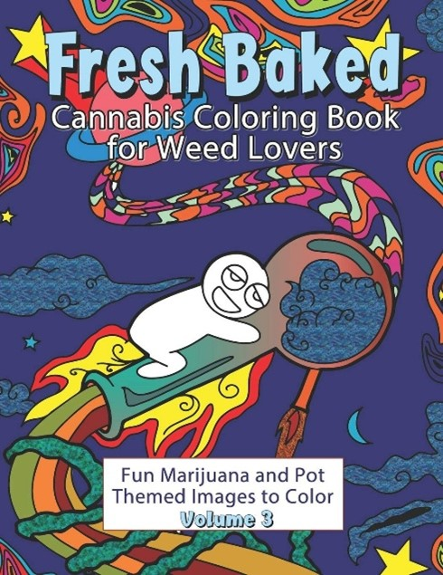 Fresh baked stoner coloring book  volume 3 edition.