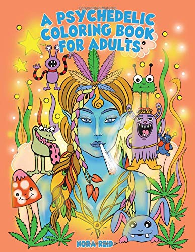 A psychedelic coloring book for adults with a blue woman smoking a joint on the front cover.