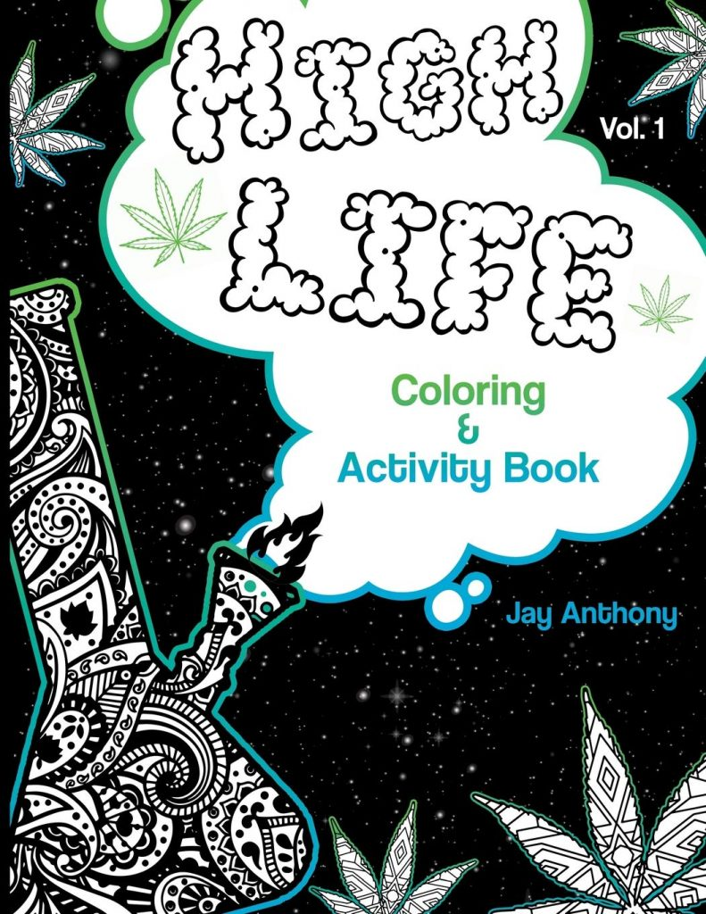 the cover of a Stoner coloring book, high life, by jay anthony